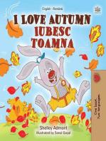 I Love Autumn Iubesc toamna