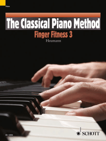 The Classical Piano Method: Finger-Fitness  3