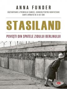 Stasiland: Povești din spatele Zidului Berlinului
