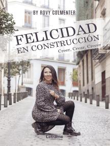 Felicidad en construcción