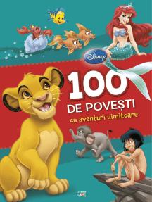 100 de povești cu aventuri uimitoare
