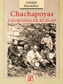 Chachapoyas. Las ruinas de Kuélap
