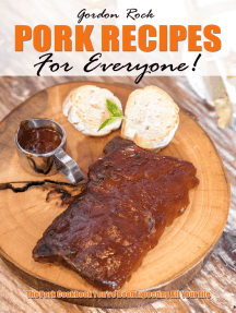 Pork Recipes for Everyone!: The Pork Cookbook You've Been Expecting All Your Life
