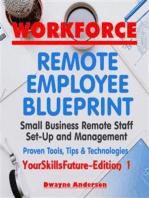 WorkForce Remote Employee Blueprint (YourSkillsFuture, #1)