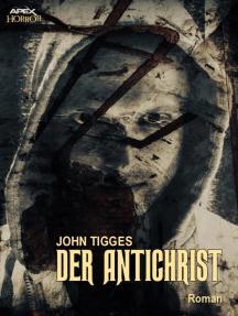 DER ANTICHRIST: Der Klassiker des Okkult-Horrors!