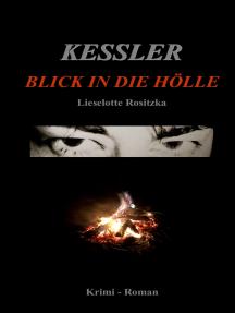 Kessler: Blick in die Hölle