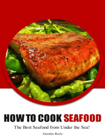How to Cook Seafood: The Best Seafood From Under the Sea!