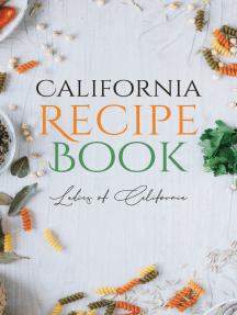 California Recipe Book