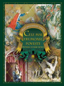 Cele Mai Frumoase Povești: Mari Povestitori Români