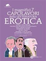 I magnifici 7 capolavori della letteratura erotica