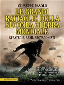 Le grandi battaglie della seconda guerra mondiale