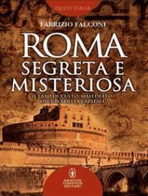 Roma segreta e misteriosa