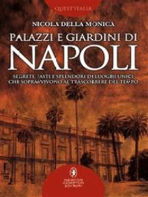 Palazzi e giardini di Napoli
