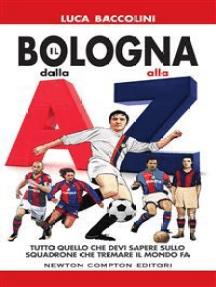 Il Bologna dalla A alla Z