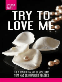 Try to love me