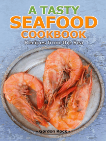 A Tasty Seafood Cookbook: Recipes From the Sea