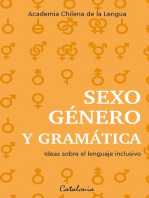 Sexo, género y gramática: Ideas sobre el lenguaje inclusivo