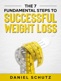The 7 Fundamental Steps To Successful Weight Loss