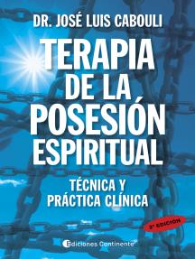 Terapia de la posesión espiritual: Técnica y práctica clínica