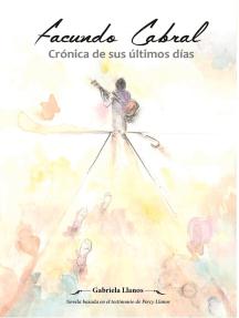 Facundo Cabral: Crónica de sus últimos días