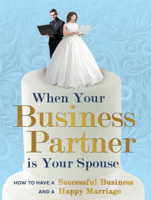 When Your Business Partner is Your Spouse: How to Have a Successful Business AND a Happy Marriage
