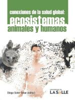 Conexiones de la salud global: Ecosistemas, animales y humanos