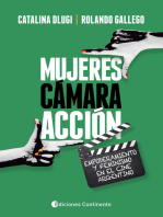 Mujeres, cámara, acción