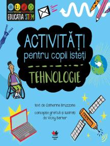 Activități pentru copii isteți. Tehnologie