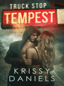 Truck Stop Tempest: Truck Stop, #3