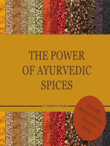 The power of Ayurvedic spices: Health Secrets from Acient India