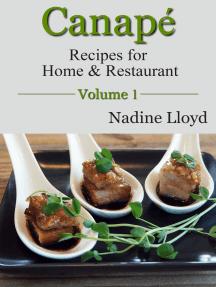 Canape Vol. 1 (Recipes for Home & Restaurant)