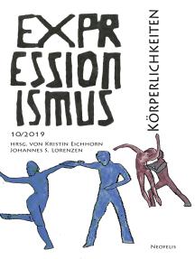 Körperlichkeiten: Expressionismus 10/2019