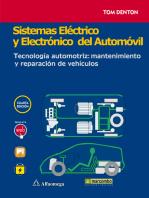 Sistemas eléctrico y electrónico del automóvil.: Tecnología automotriz: mantenimiento y reparación de vehículos