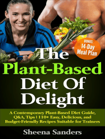 The Plant-Based Diet Of Delight