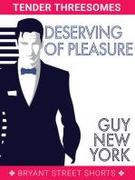 Deserving of Pleasure