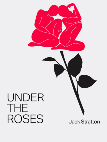 Under the Roses