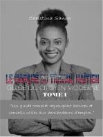 Le Marché du Travail Haïtien: Guide du Citoyen Moderne — TOME I