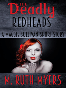 The Deadly Redheads: Maggie Sullivan mysteries