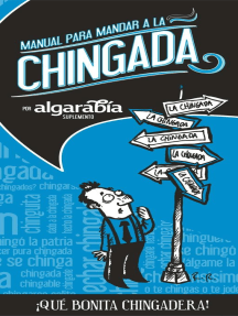 Manual para mandar a la Chingada: ¡Qué bonita chingadera!