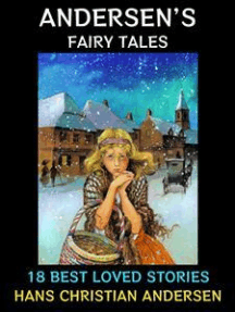Andersen's Fairy Tales: 18 Best Loved Stories