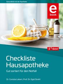Checkliste Hausapotheke: Gut sortiert für den Notfall