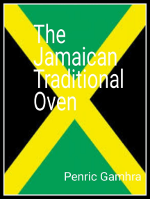 The Jamaican Traditional Oven