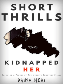 Kidnapped Her: Short Thrills, #2
