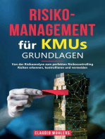 Risikomanagement für KMUs – Grundlagen: Von der Risikoanalyse bis zum perfekten Risikocontrolling - Risiken erkennen, kontrollieren und vermeiden