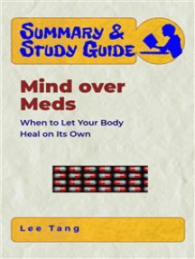 Summary & Study Guide - Mind over Meds: When to Let Your Body Heal on Its Own