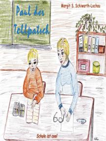 Paul der Tollpatsch: Schule ist cool