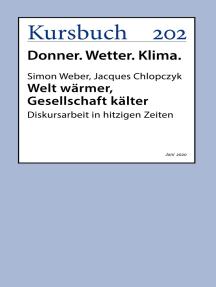 Welt wärmer, Gesellschaft kälter: Diskursarbeit in hitzigen Zeiten