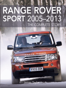 Range Rover Sport 2005-2013: The Complete Story