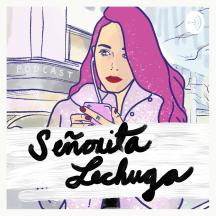 Señorita Lechuga