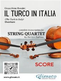 Il Turco in Italia (overture) String Quartet - Score: The Turk in Italy